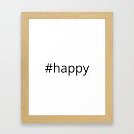 happy hashtag Framed Art Print