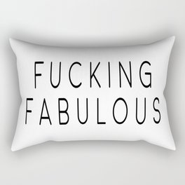 Fucking Fabulous, Gift For Her, Home Decor, Girly Poster, Sexy Quote Rectangular Pillow