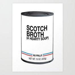 06 Scotch Broth Art Print