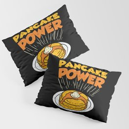Pancake Power For Bodybuilding And Weightlifting Pillow Sham