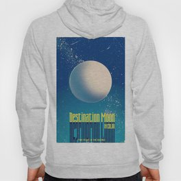 destination moon movie poster Hoody