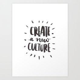 New Culture Art Print