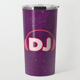 DJ Headphones Rave Quote Travel Mug