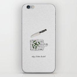 Chop It iPhone Skin