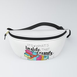 It's What's Inside that Counts Fanny Pack