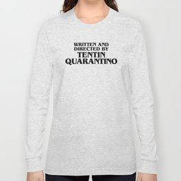 Tentin Quarantino Long Sleeve T-shirt