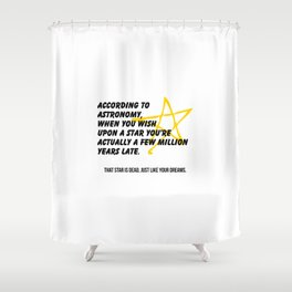 According to Astronomy Shower Curtain