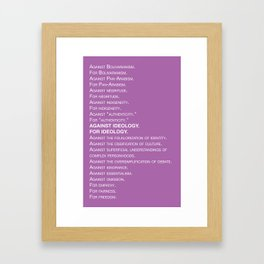 Against ideology / For ideology Framed Art Print