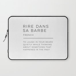 Rire Dans Sa Barbe Definition Laptop Sleeve
