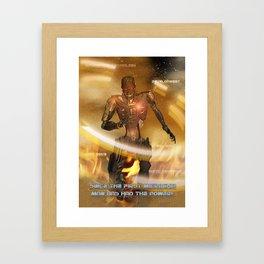 Man Has The Power Framed Art Print