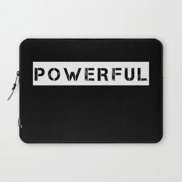 POWERFUL - WHITE ON BLACK Laptop Sleeve