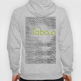 Taboo Hoody