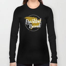 the bastard from the barrel Long Sleeve T-shirt