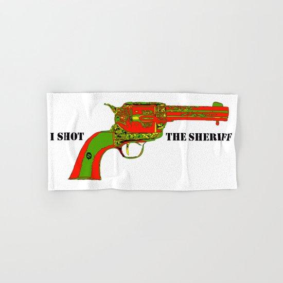 I shot the sheriff Hand & Bath Towel