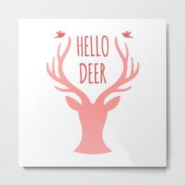 Hello Deer Pink / Antlers / Birds Metal Print