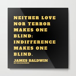 15  |James Baldwin Quotes 200808 Print Poster Black Writers Motivational Quotes For Life Poem Poetry Metal Print