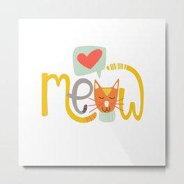 Meow Love Metal Print