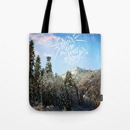 Never lose your sense of wonder-mountains Tote Bag