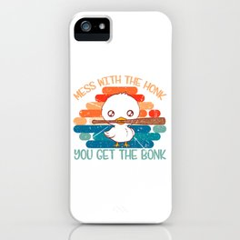 "Duck Baseball Shirt For ""Mess With The Honk You Get The Bonk"" T-shirt Design Field Bat Home Run iPhone Case"