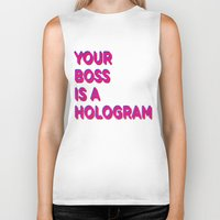 hologram Biker Tanks featuring Your Boss is a Hologram by Rendra Sy