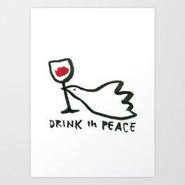 Drink in peace. Art Print