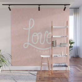 Love Yourself Graphic Wall Mural