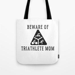 Funny Triathlete Mom Quote Tote Bag
