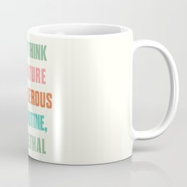 Paulo Coelho quote, if you think adventure is dangerous, try routine, it's lethal, wanderlust quotes Coffee Mug