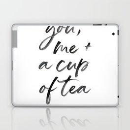 You, Me + A cup of tea Laptop & iPad Skin