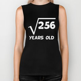 16th Birthday Square Root Of 256 Biker Tank