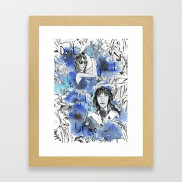 Don't give it to any girl but me Framed Art Print