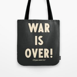 War is over!, if you want it, vintage art, peace, Yoko Ono, Vietnam War, civil rights Tote Bag