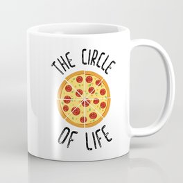 The Circle Of Life Funny Quote Coffee Mug