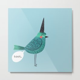 Birds With Attitude: Toot Metal Print
