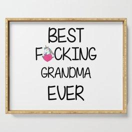 BEST F*CKING GRANDMA EVER MUG GIFT FOR GRANDMA Serving Tray