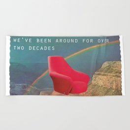 We've been around for over two decades (Red chair and the Grand Canyon) Beach Towel