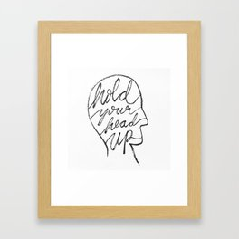 Hold Your Head Up Framed Art Print