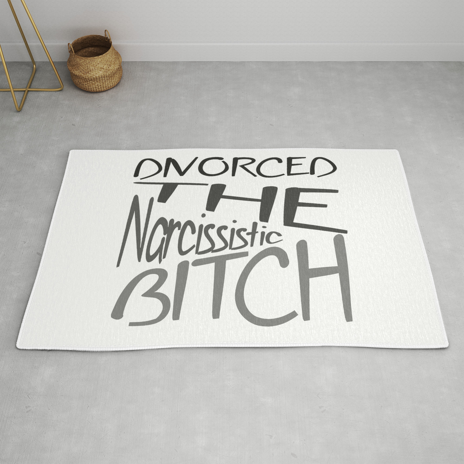 Divorced The Narcissistic Bitch Rug By Taiche Society6