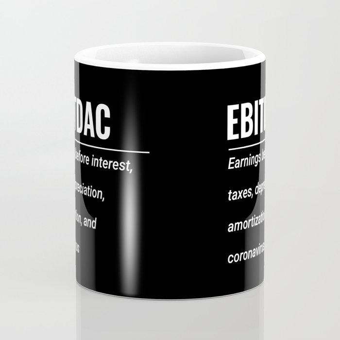 EBITDAC (with oxford comma) Coffee Mug