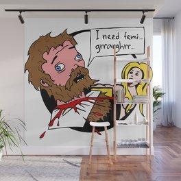 I need... Wall Mural