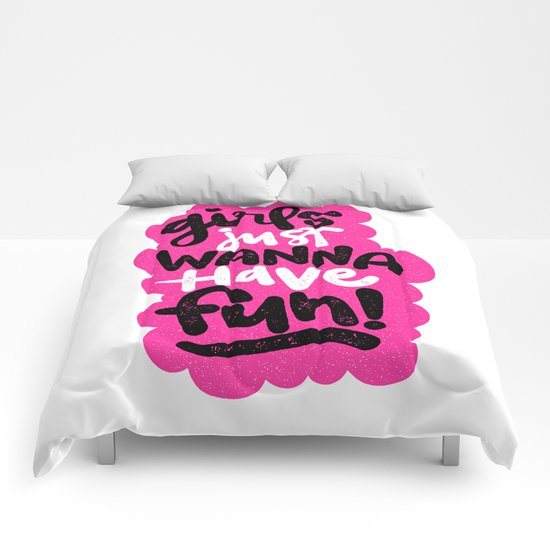 GIRLS JUST WANNA HAVE FUN Comforters