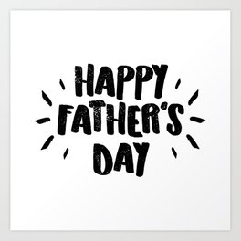 Happy Father's Day - Fun Bold Text Art Print