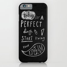 live your dream Slim Case iPhone 6s