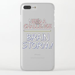 Problem Solving or Brainstorming Tshirt Design Challenge brainstorm Clear iPhone Case
