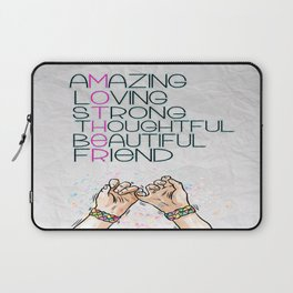 AMAZING,LOVING,Strong, thoughtful, beautiful,friend Inspirational Quote Design Laptop Sleeve