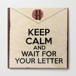 HP Keep calm and wait for your letter #1  Metal Print
