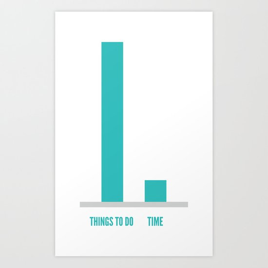 Things To Do / Time Art Print