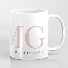 OMG You're Engaged! Coffee Mug