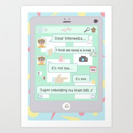 dear interwebs Art Print