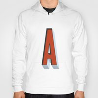 letter Hoodies featuring Letter A by INDUR
